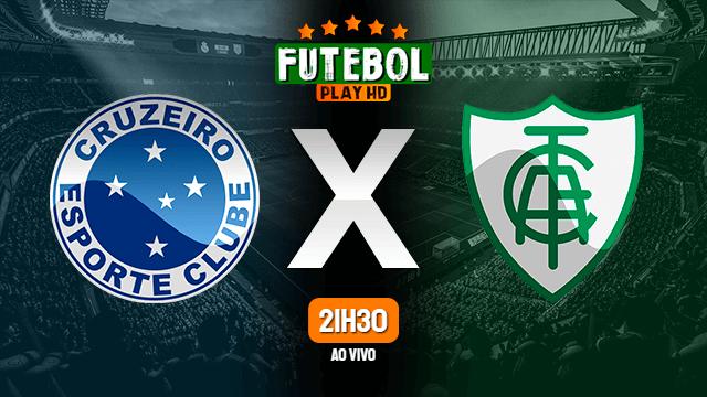 Assistir Cruzeiro x América-MG ao vivo Grátis HD 02/05/2021