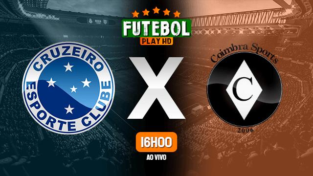 Assistir Cruzeiro x Coimbra ao vivo HD 15/03/2020
