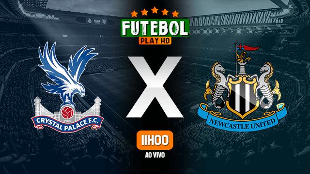 Assistir Crystal Palace x Newcastle ao vivo Grátis HD 23/10/2021