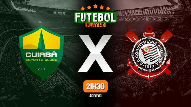 Assistir Cuiabá x Corinthians ao vivo HD 26/07/2021 Grátis