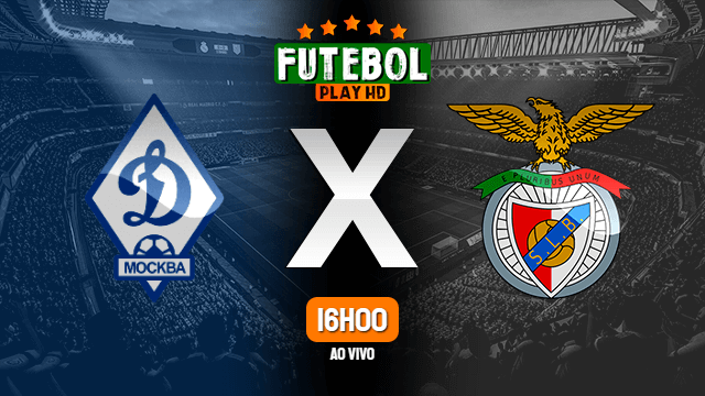 Assistir Dinamo Moscow x Benfica ao vivo Grátis HD 14/09/2021