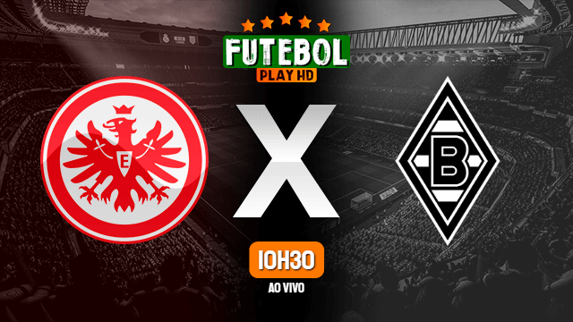 Assistir Frankfurt x Borussia Mönchengladbach ao vivo HD 16/05/2020