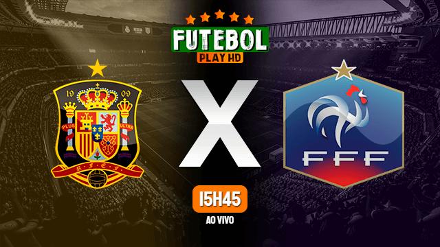 Assistir Espanha x França ao vivo 10/10/2021 HD online