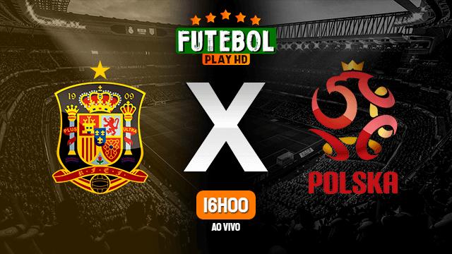 Assistir Espanha x Polônia ao vivo Grátis HD 19/06/2021