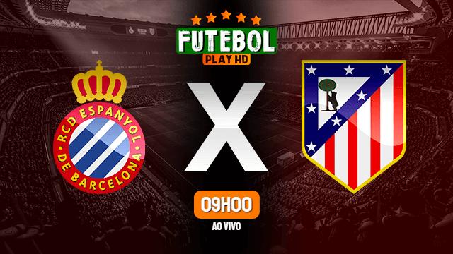 Assistir Espanyol x Atletico de Madrid ao vivo HD 12/09/2021 Grátis