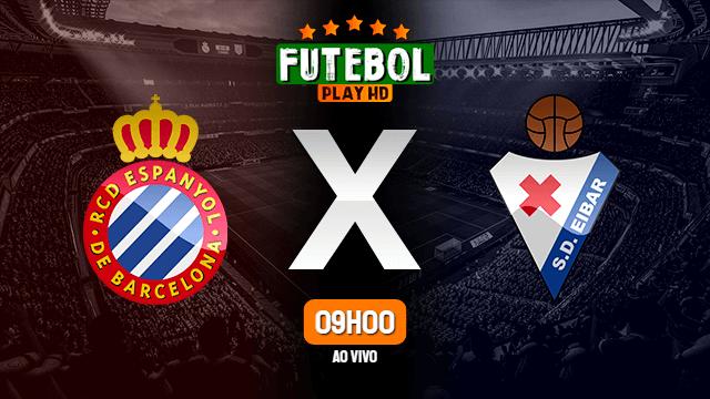 Assistir Espanyol x Eibar ao vivo online 12/07/2020
