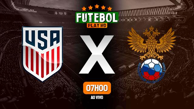 Assistir Estados Unidos x Rússia ao vivo HD 19/06/2021 Grátis