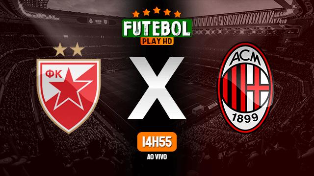 Assistir Estrela Vermelha x Milan ao vivo 18/02/2021 HD