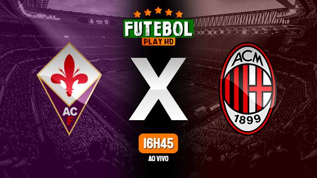 Assistir Fiorentina x Milan ao vivo HD 21/03/2021 Grátis
