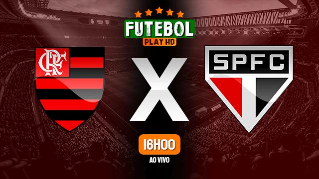 Assistir Flamengo x São Paulo ao vivo 12/09/2021 HD