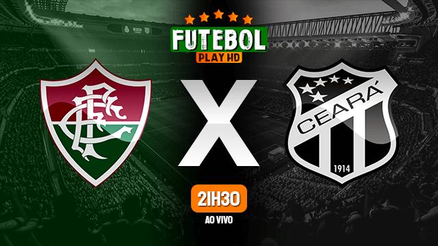 Assistir Fluminense x Ceará ao vivo online 17/10/2020 HD
