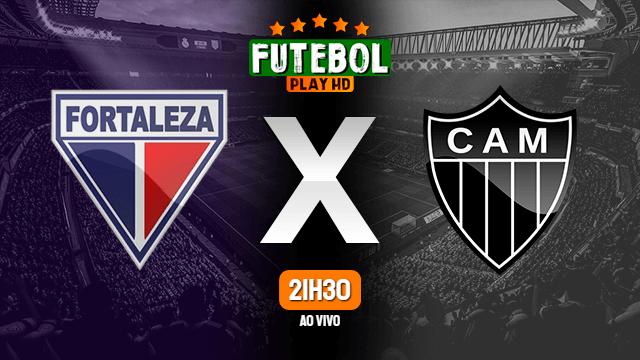 Assistir Fortaleza x Atlético-MG ao vivo online 12/09/2021 HD