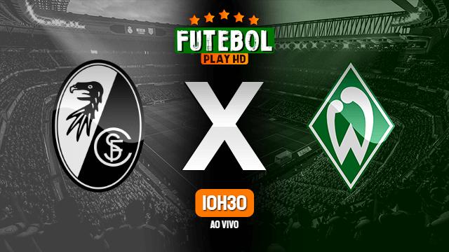 Assistir Freiburg x Werder Bremen ao vivo 17/10/2020 HD