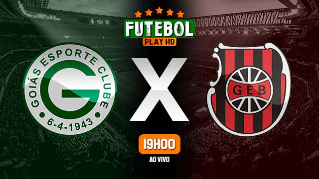 Assistir Goiás x Brasil de Pelotas ao vivo online 18/09/2021 HD