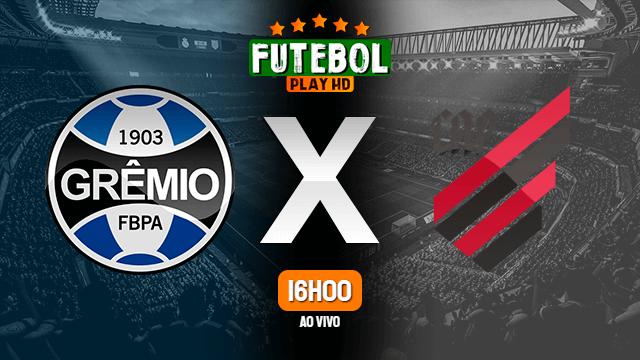 Assistir Grêmio x Athletico-PR ao vivo online 21/02/2021 HD