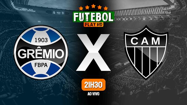 Assistir Grêmio x Atlético-MG ao vivo Grátis HD 20/01/2021
