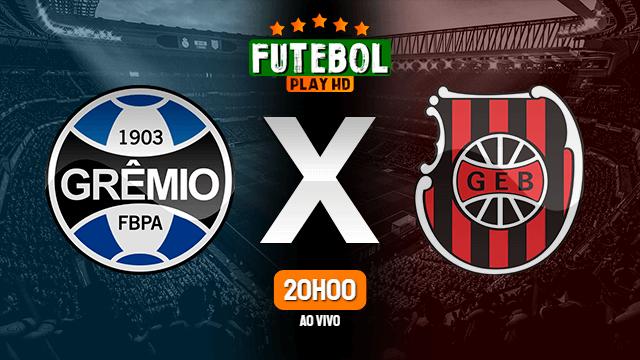 Assistir Grêmio x Brasil de Pelotas ao vivo Grátis HD 03/03/2021