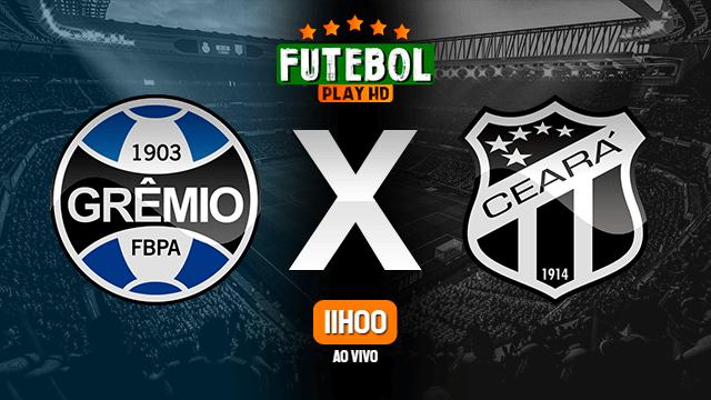 Assistir Grêmio x Ceará ao vivo HD 12/09/2021 Grátis