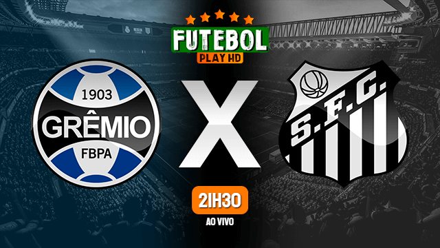Assistir Grêmio x Santos ao vivo 03/02/2021 HD online