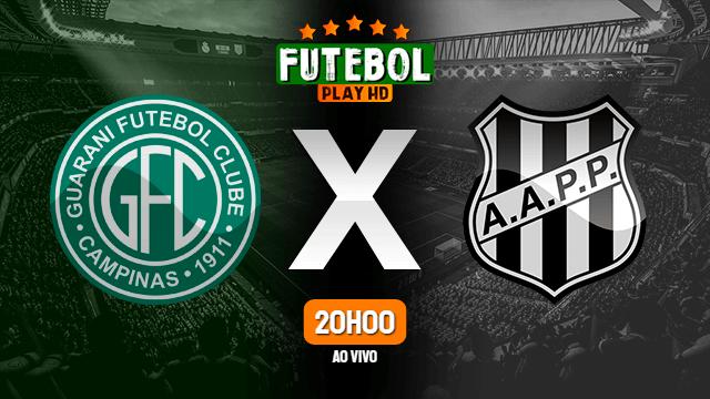 Assistir Guarani FC x Ponte Preta ao vivo online HD 16/03/2020