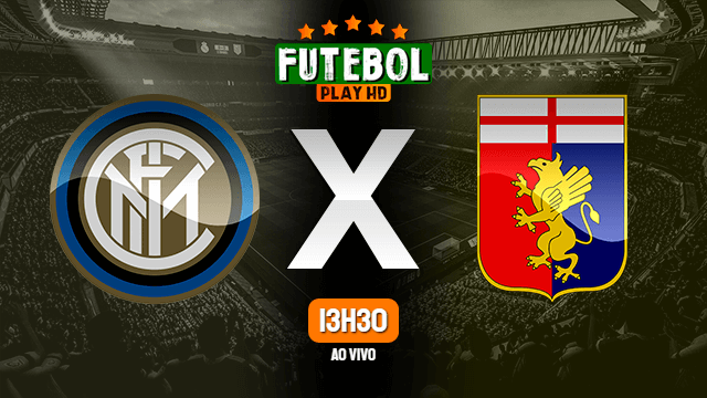 Assistir Inter de Milão x Genoa ao vivo online 28/02/2021 HD