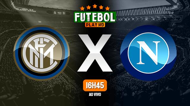 Assistir Inter de Milão x Napoli ao vivo Grátis HD 12/02/2020