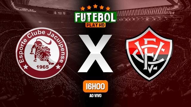 Assistir Jacuipense x Vitória ao vivo online 15/03/2020