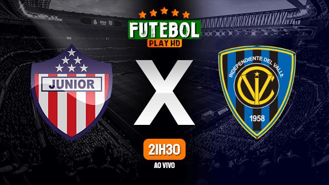 Assistir Junior Barranquilla x Independiente Del Valle ao vivo Grátis HD 22/09/2020