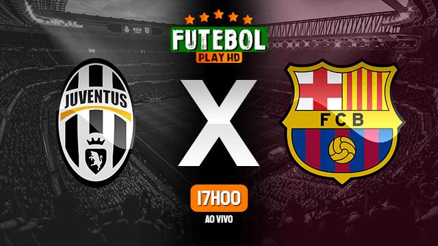 assistir juventus x barcelona ao vivo hd 28 10 2020 gratis futebolplayhd com assistir juventus x barcelona ao vivo