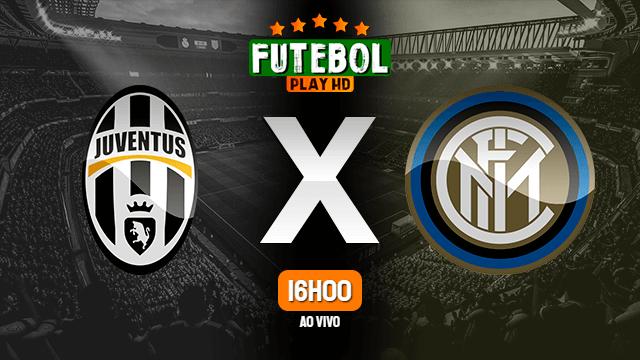 Assistir Juventus x Inter de Milão ao vivo Grátis HD 15/05/2021