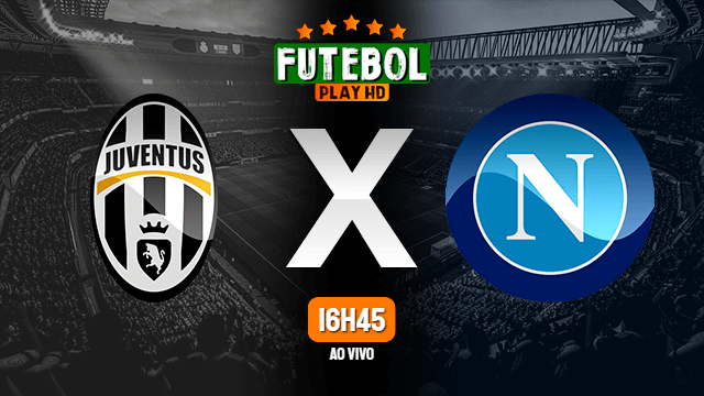 Assistir Juventus x Napoli ao vivo 07/04/2021 HD online