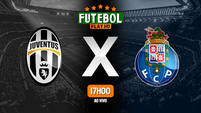 Assistir Juventus x Porto ao vivo 09/03/2021 HD