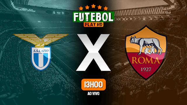 Assistir Lazio x Roma ao vivo 26/09/2021 HD