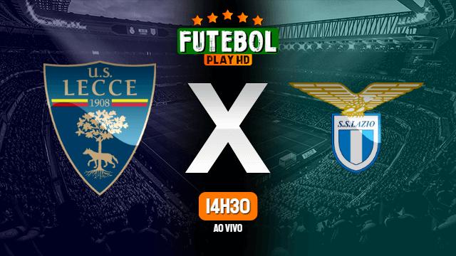 Assistir Lecce x Lazio ao vivo online 07/07/2020