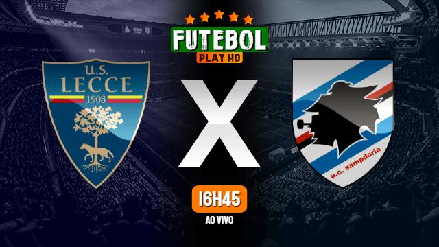 Assistir Lecce x Sampdoria ao vivo online 01/07/2020
