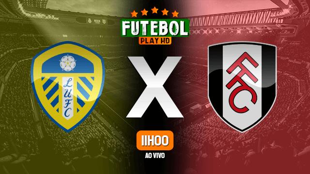 Assistir Leeds United x Fulham ao vivo Grátis HD 27/06/2020