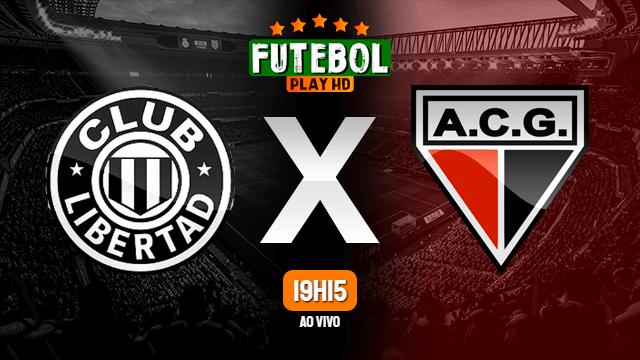 Assistir Libertad x Atlético-GO ao vivo Grátis HD 06/05/2021