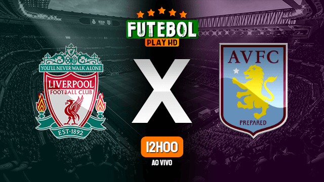 Assistir Liverpool x Aston Villa ao vivo online 10/04/2021 HD