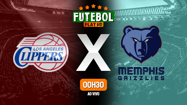 Assistir Los Angeles Clippers x Memphis Grizzles ao vivo Grátis HD 25/02/2020