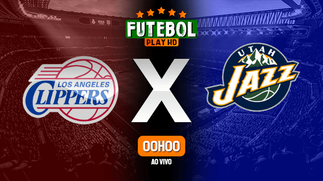 Assistir Los Angeles Clippers x Utah Jazz ao vivo 16/06/2021 HD