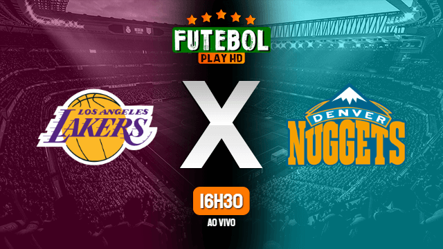 Assistir Los Angeles Lakers x Denver Nuggets ao vivo 18/09/2020 HD