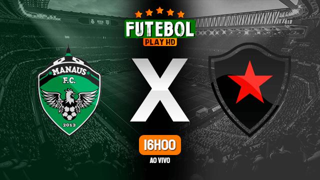 Assistir Manaus x Botafogo-PB ao vivo Grátis HD 12/09/2021
