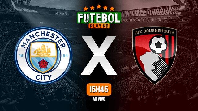Assistir Manchester City x Bournemouth ao vivo HD 24/09/2020 Grátis