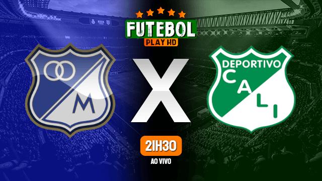 Assistir Millonarios x Deportivo Cali ao vivo Grátis HD 28/10/2020