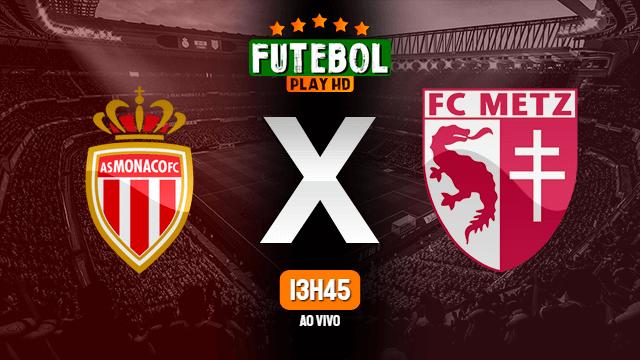 Assistir Monaco x Metz ao vivo HD 06/04/2021 Grátis