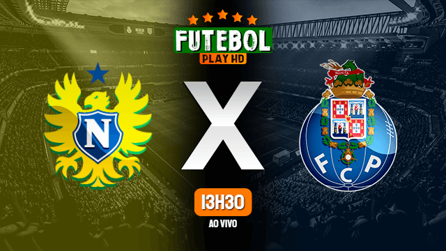 Assistir Nacional x Porto ao vivo Grátis HD 18/04/2021