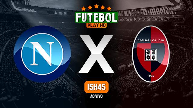 Assistir Napoli x Cagliari ao vivo Grátis HD 26/09/2021