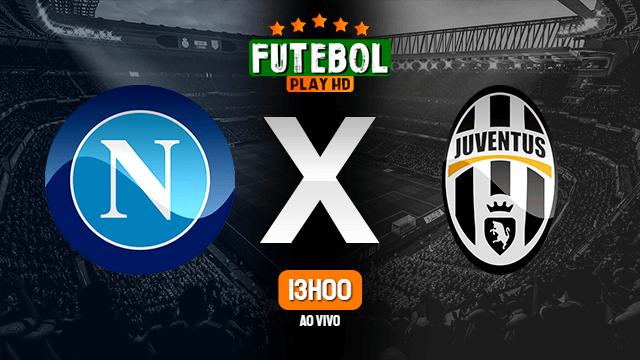 Assistir Napoli x Juventus ao vivo 13/02/2021 HD online