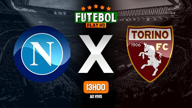Assistir Napoli x Torino ao vivo HD 29/02/2020