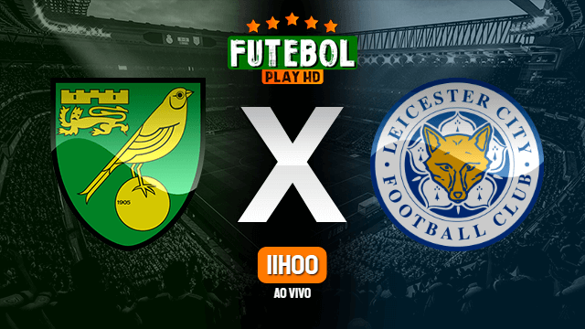 Assistir Norwich City x Leicester City ao vivo online HD 28/02/2020